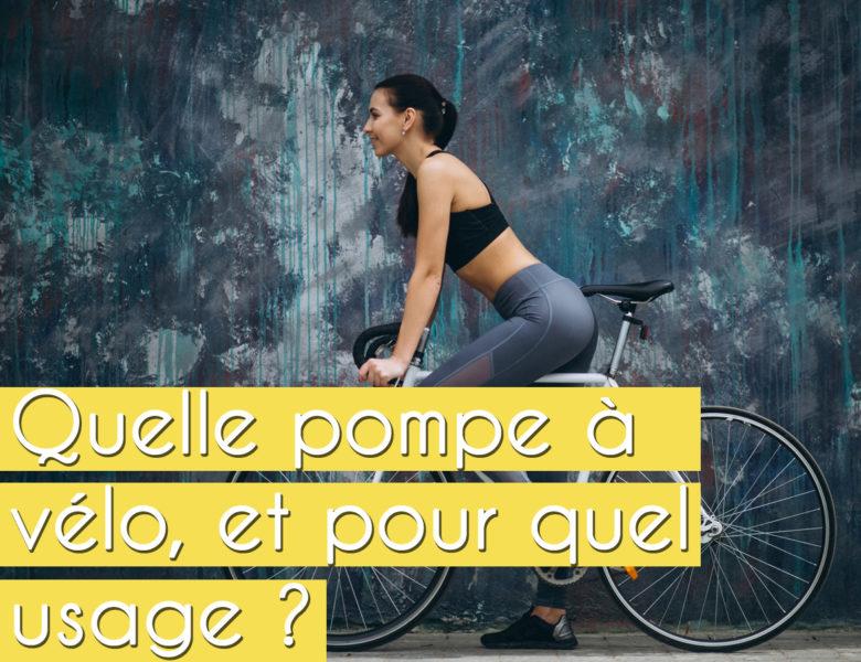 Quel Pompe à Vélo pour quel usage?